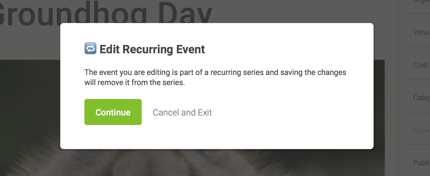 A screenshot of the prompt that displays when editing the date and time of an event in a recurring series. It confirms that the event will be broken out of the series and be treated as its own event moving forward.