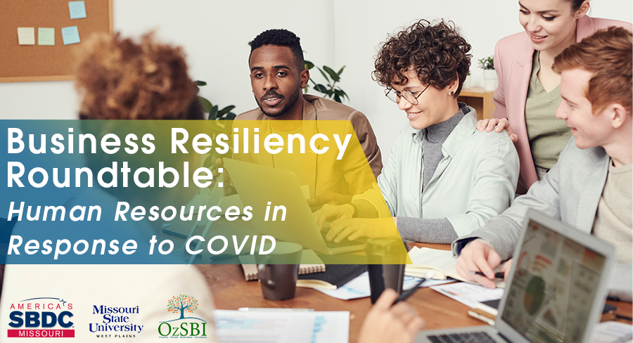 Human Resources in Response to COVID-Business Resiliency Roundtable